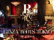 58f828a8f1c0a Ginza Roots Tokyo ギンザルーツトウキョウ 銀座 - 東京クラブマップ